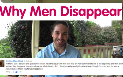 Why Do Men Disappear? – Ask Mark #12